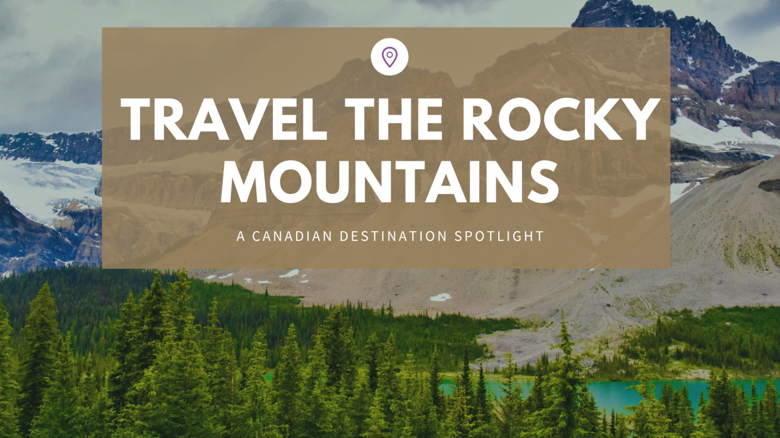 Travel the Rocky Mountains