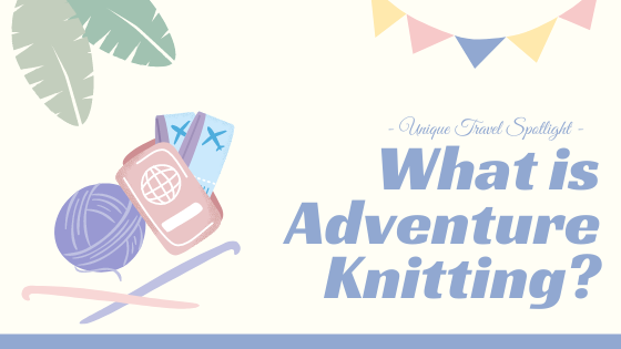 Adventure Knitting