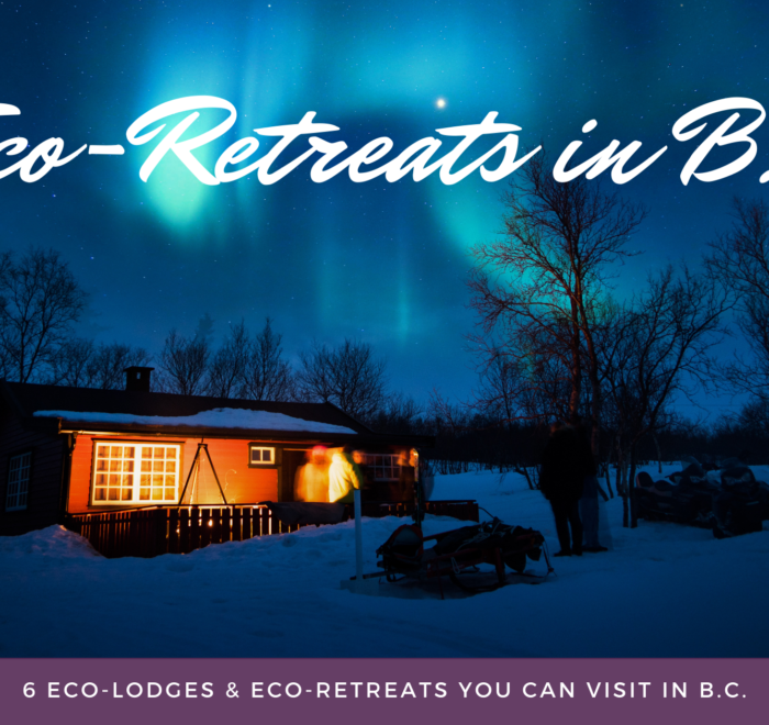 Eco-Retreats in B.C.