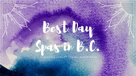 Best Day Spas in B.C.
